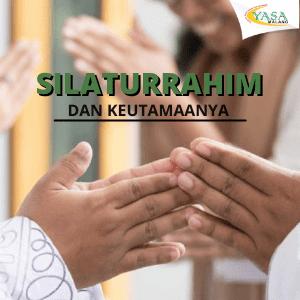 Silaturrahim dan Keutamaanya Dalam Islam