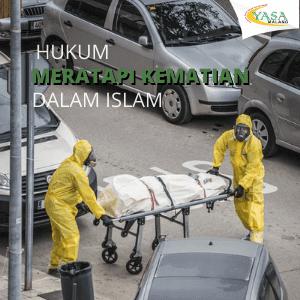 Hukum Meratapi Kematian Dalam Islam